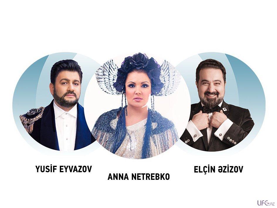 Анна Нетребко, Юсиф Эйвазов и Эльчин Азизов выступят в Центре Гейдара Алиева